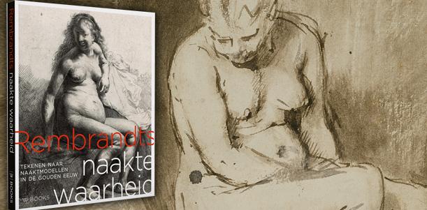 Lezingenprogramma Rembrandts Naakte Waarheid Rembrandthuis Amsterdam